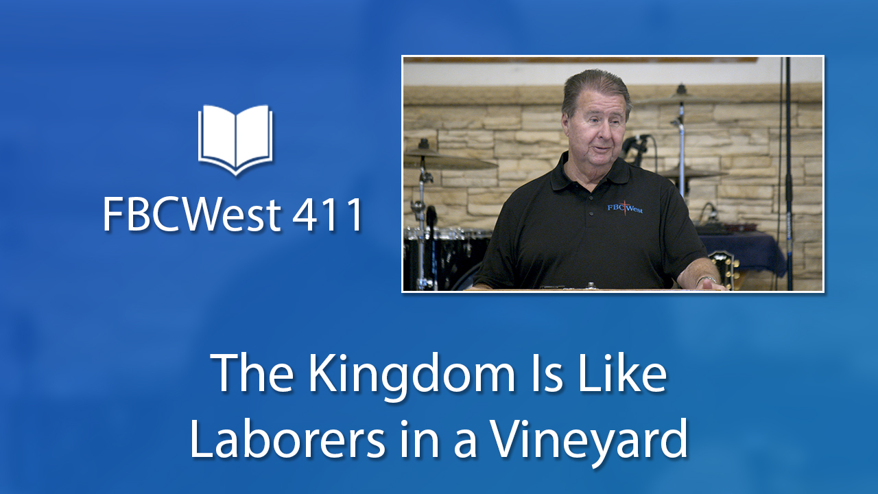 411 FBCWest | The Kingdom Is Like Laborers in a Vineyard photo poster