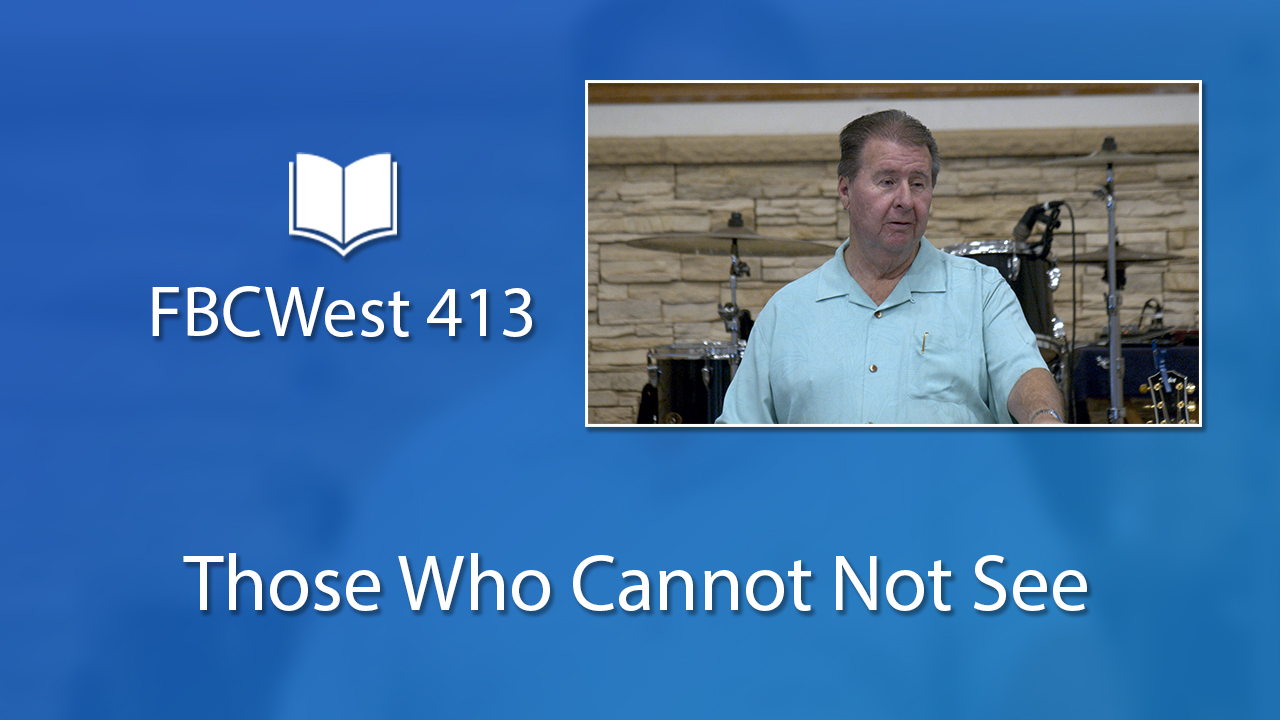413 FBCWest | Those Who Cannot Not See photo poster