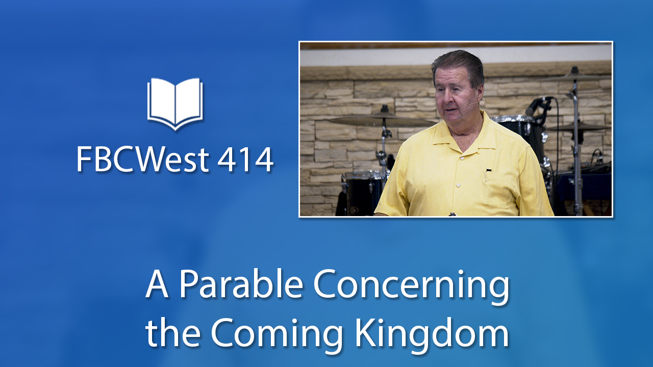 A Parable Concerning the Coming Kingdom | Poster
