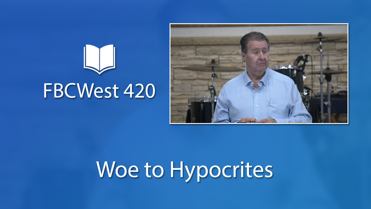 420 FBCWest | Woe to Hypocrites photo poster