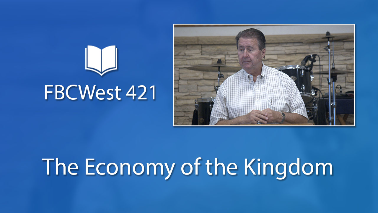 421 FBCWest | The Economy of the Kingdom photo poster