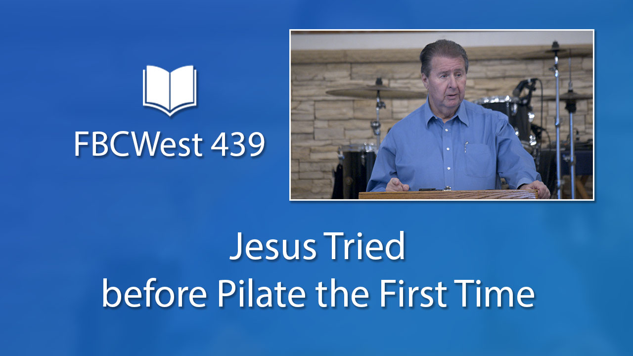 439 FBCWest | Jesus Tried before Pilate the First Time photo poster